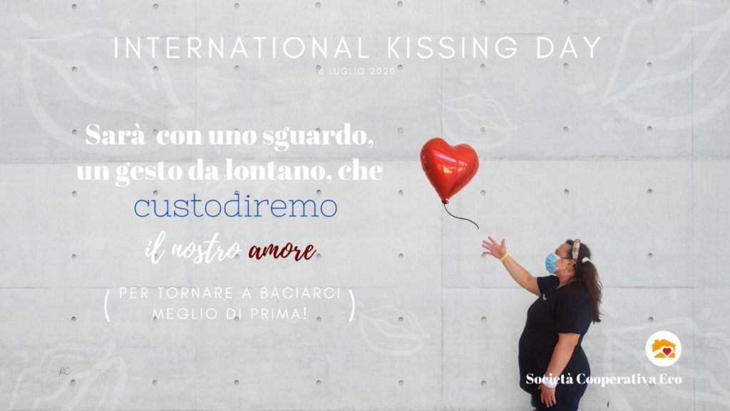 6 luglio #WORLD KISSING DAY