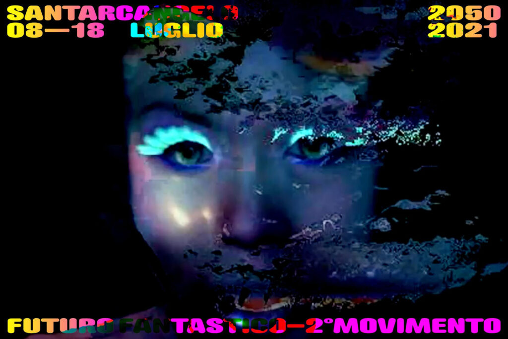 Futuro Fantastico (II movimento). Festival mutaforme al Santarcangelo Festival 2050