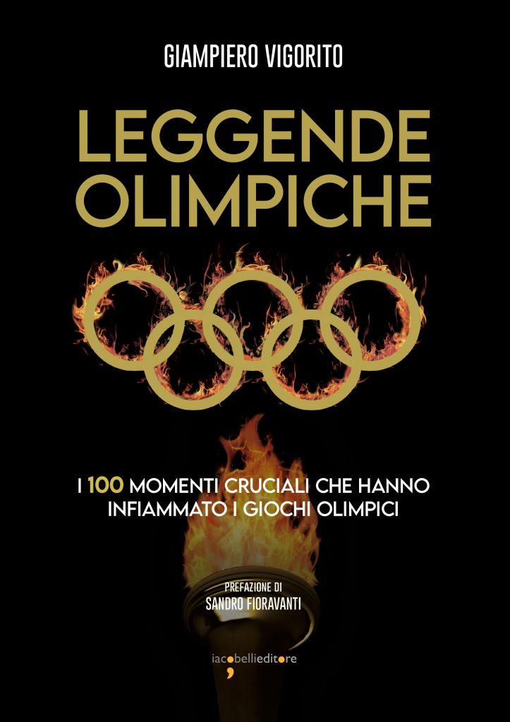 Leggende olimpiche, il volume di Giampiero Vigorito dedicato ai Giochi